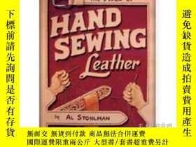 二手書博民逛書店The罕見Art Of Hand Sewing LeatherY255562 Al Stohlman Tand