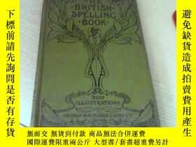 二手書博民逛書店THE罕見BRITISH SPELLING BOOK (插圖本)