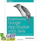 [美國直購] 2015美國暢銷書 Programming Google App Engine with Java: Build & Run Scalable Java Applications