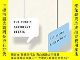 二手書博民逛書店The罕見Public Sociology Debate: Et