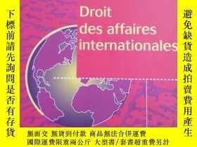 二手書博民逛書店法文原版书罕見Droit des affaires internationales (Français) Broc