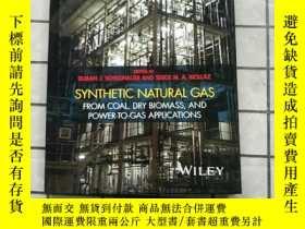二手書博民逛書店Synthetic罕見Natural Gas: From Coal, Dry Biomass, Y268220