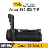 【一年保固】PIXEL 品色 Canon 7D MarkII 電池手把 Vertax E16 垂直手把 相容BGE16 屮W2