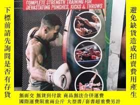 二手書博民逛書店K.o.罕見Power: Complete Strength Training for Devastating P