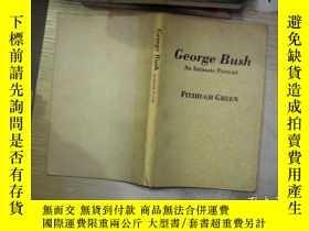 二手書博民逛書店Georgr罕見Bush An Intimate Portrai