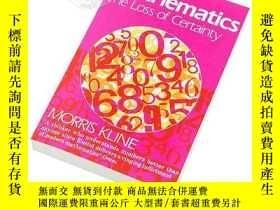 二手書博民逛書店數學:確定性的喪失罕見英文原版 Mathematics Loss