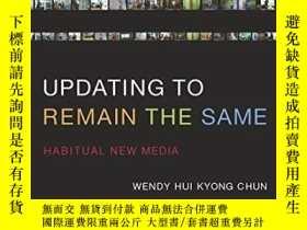 二手書博民逛書店Updating罕見To Remain The SameY256260 Wendy Hui Kyong Chu