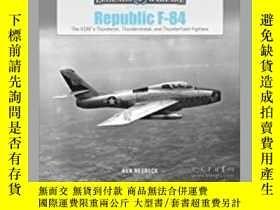 二手書博民逛書店Republic罕見F-84 (slight damage)-共和國F-84(輕微損壞)Y414958