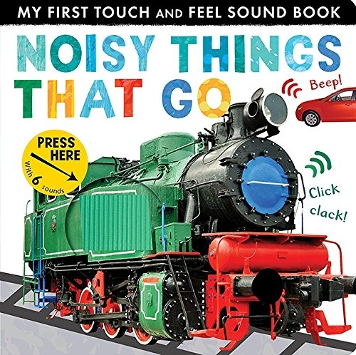 【交通工具聲音觸摸書】NOISY THINGS THAT GO/MY FIRST TOUCH & FEEL