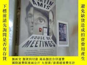 二手書博民逛書店HOUSE罕見OF MEETINGSY12880 Martin Amis INTERNAIONAL 出版20