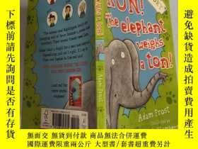 二手書博民逛書店RUN!THE罕見ELEPHANT WEIGHS A TON:快跑! 大象重一噸Y200392