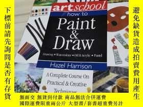 二手書博民逛書店Art罕見School: How To Paint & DrawY312914 如圖 如圖