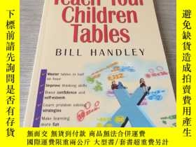 二手書博民逛書店Teach罕見Your Children TablesY437597 Bill Handley wrightb