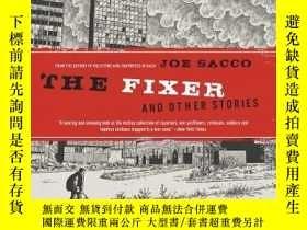 二手書博民逛書店The罕見Fixer And Other StoriesY364682 Joe Sacco Drawn And