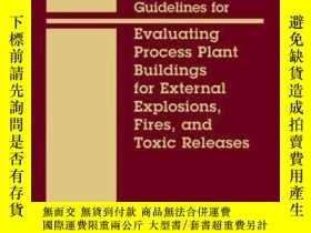 二手書博民逛書店Guidelines罕見for Evaluating Process Plant Buildings for Ex