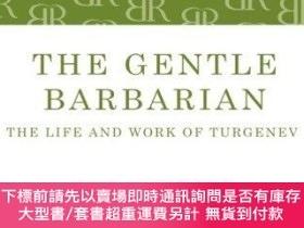 二手書博民逛書店The罕見Gentle BarbarianY255174 V.s. Pritchett Bloomsbury