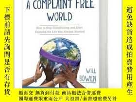 二手書博民逛書店不抱怨的世界罕見英文原版 A Complaint Free Wo