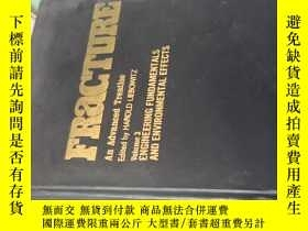 二手書博民逛書店FRACTURE:An罕見Advanced Treatise 斷