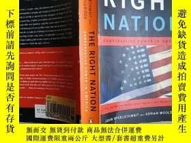 二手書博民逛書店The罕見Right Nation: Conservative Power In America (右翼國家:美國