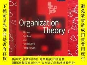 二手書博民逛書店Organization罕見Theory: Modern, Sy