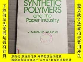 二手書博民逛書店合成聚合物和造纸工业罕見synthetic polymers and the paper industryY4