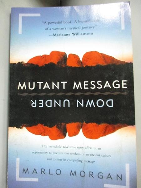【書寶二手書T7/文學_IOB】Mutant Message Down Under_Marlo Morgan