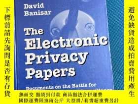 二手書博民逛書店The罕見electronic privacy papers-电子学监视时代保密性工作资料Y427709