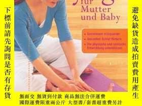 二手書博民逛書店Yoga罕見für Mutter Baby: Gemeinsam