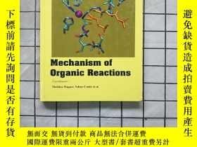 二手書博民逛書店Mechanism罕見of organic Reactions 進口原版 Y268220 Mechanism