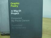 【書寶二手書T3/原文書_QIN】Graphic poetry a wig-01 project_原價1500