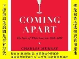 二手書博民逛書店Coming罕見ApartY362136 Charles Murray Crown Forum, 2013 I