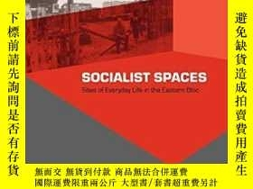 二手書博民逛書店Socialist罕見SpacesY255562 Crowley, David (edt)  Reid, Su