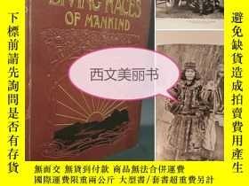 二手書博民逛書店【罕見】1910 LIVING RACES OF MANKIND
