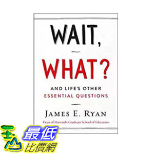 [106美國直購] 2017美國暢銷書 Wait, What?And Life s Other Essential Questions