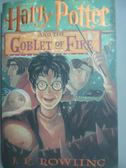 【書寶二手書T8/原文小說_XFY】Harry Potter and the Goblet of Fire_J.K.Ro