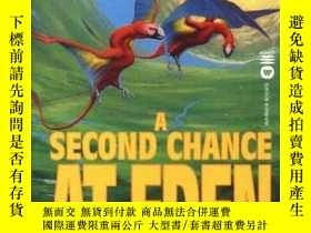 二手書博民逛書店A罕見Second Chance At EdenY256260 Peter F. Hamilton Aspec