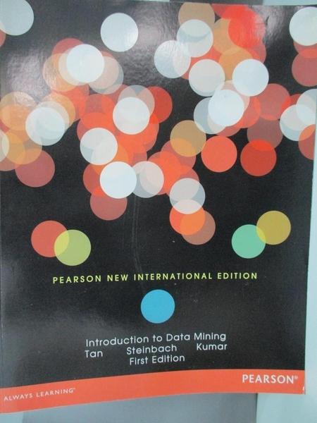 【書寶二手書T1/大學資訊_DMQ】Introduction to...-Pearson New..._Pang-Ning Tan