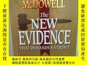 二手書博民逛書店The罕見New Evidence That Demands A