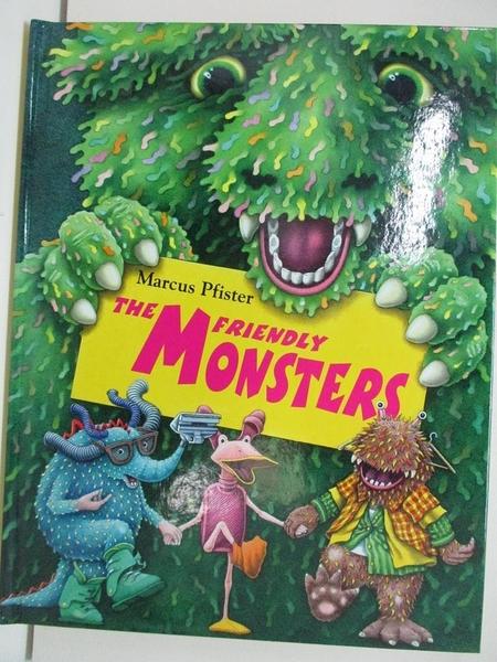 【書寶二手書T5/少年童書_DRP】The Friendly Monsters_Pfister, Marcus