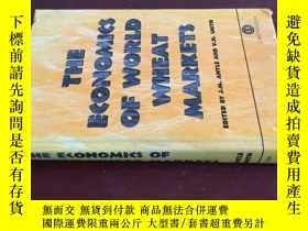 二手書博民逛書店the罕見econmics of world wheat mar