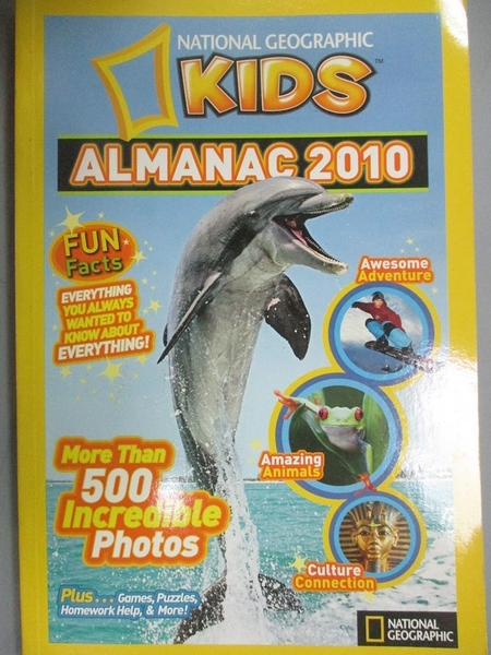 【書寶二手書T9/少年童書_XFT】National Geographic Kids Almanac 2010_Nati