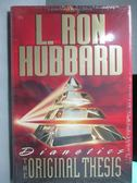 【書寶二手書T3/科學_ZKR】The Original Thesis_L.Ron Hubbard_未拆
