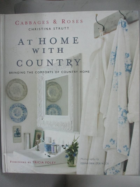 【書寶二手書T2/設計_XEY】At Home With Country: Bringing the Comforts