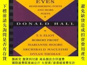 二手書博民逛書店Their罕見Ancient Glittering EyesY307751 Donald Hall Tickn