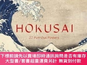 二手書博民逛書店Hokusai:罕見22 Pull-Out Posters,葛飾北齋:22張活頁海報,英文原版Y449990