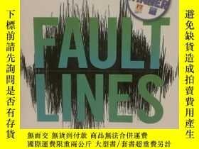二手書博民逛書店斷層線:隱祕的裂痕是如何摧毀世界經濟的罕見Fault s: Ho