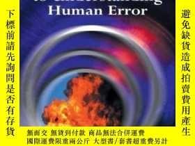 二手書博民逛書店The罕見Field Guide To Understanding Human Error-理解人為錯誤的現場指南