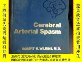 二手書博民逛書店英文書罕見cerebral arterial spasm 腦動脈痙攣Y16354 詳情見圖片 詳情見圖片