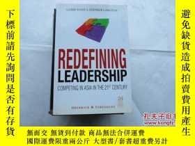 二手書博民逛書店Redefining罕見Leadership: Competing in Asia in the 21st Cen