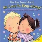 (二手原文書)We Love to Sing Along! a Treasury of Four Classic Songs